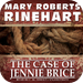 The Case of Jennie Brice (by Mary Roberts Rinehart)
